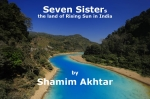 'Seven Sisters'- the land of rising sun in India